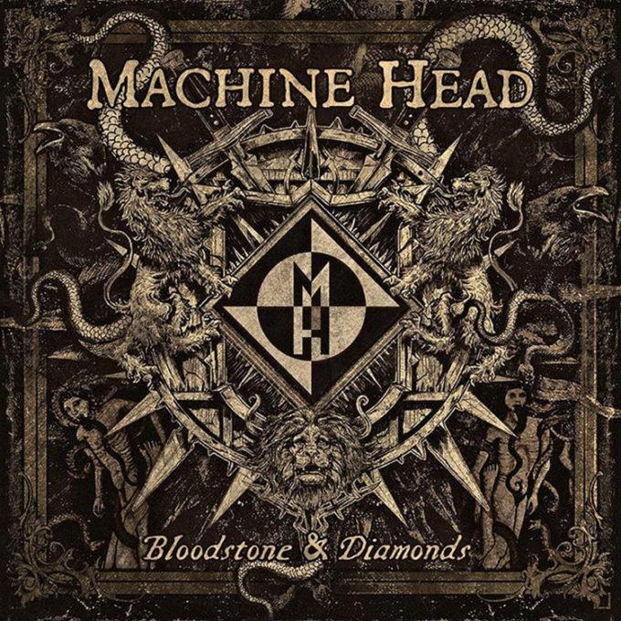MACHINE-HEAD-Bloodstone-Diamonds-Review-IgittBaby