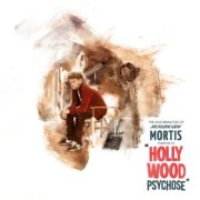 Mortis-Hollywoodpsychose-Review
