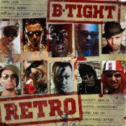 Review: B-Tight - Retro