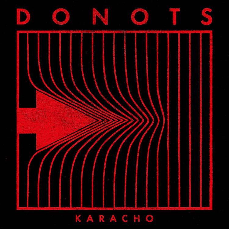 Donots-Karacho-Review