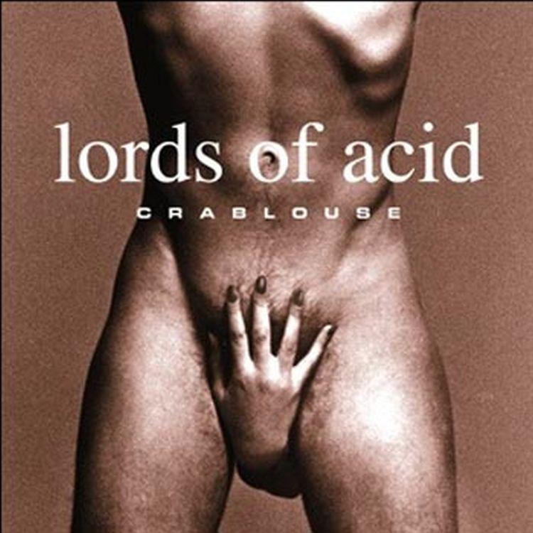lordsofacid_sexy