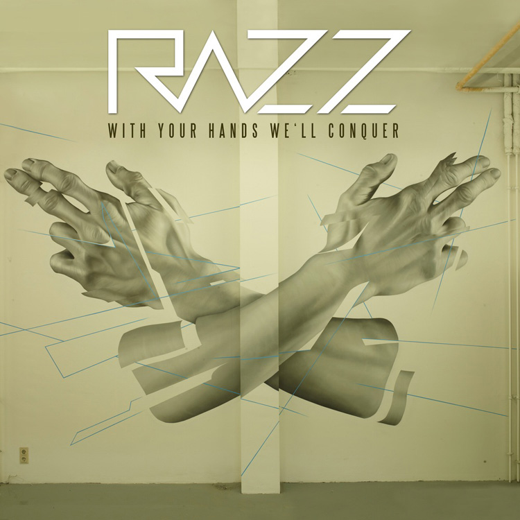 Razz-With_your_hands_we'll_conquer_Review
