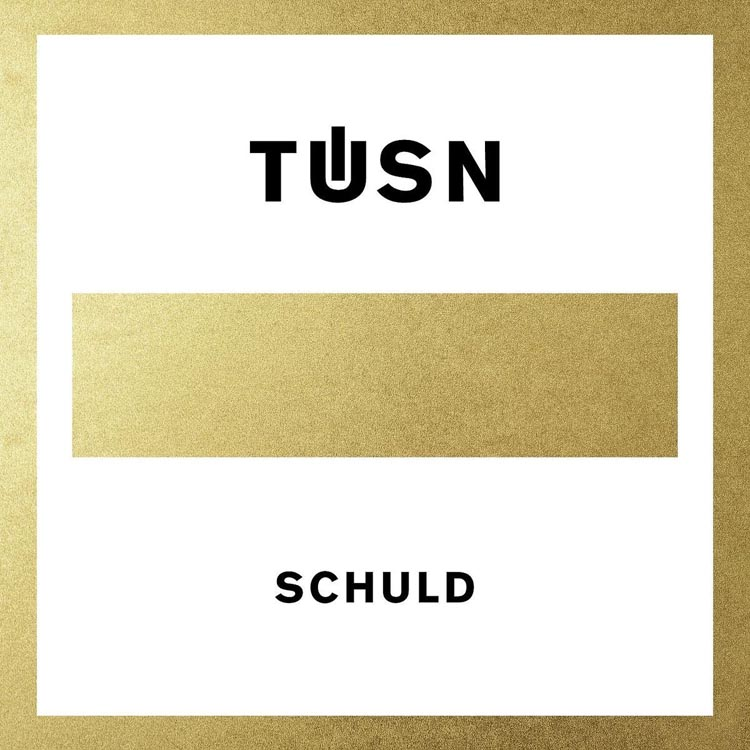 Tüsn-Schuld-Review